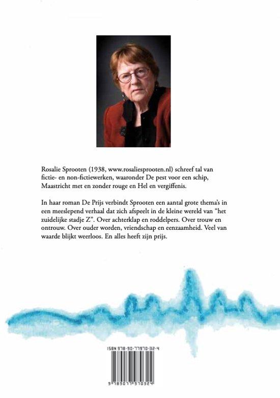 De Prijs Roman van Rosalie Sprooten.  Verscheen in november 2019.